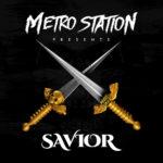 savior_metro_station_album